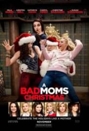 A Bad Moms Christmas 2017